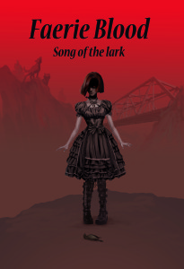 Faerie Blood: Song of the Lark